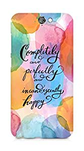 AMEZ completely and perfectly and incandescently happy Back Cover For HTC One A9