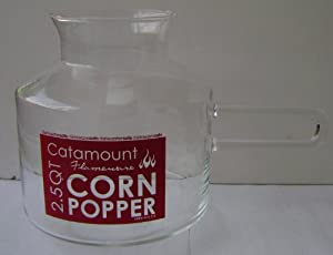 Catamount 2.5 Quart Glass Microwave Popcorn Popper - Dishwasher and Microwave Safe - 7 1/2 inches tall x 7 inches in diameter - DOES NOT INCLUDE LID