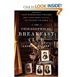 Laura J. Snydersthe Philosophical Breakfast Club: Four Remarkable Friends Who Transformed Science Changed the World [Hardcover](2011)