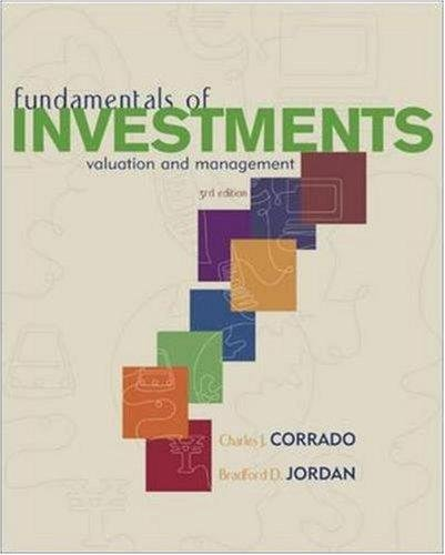 Fundamentals of Investments: Valuation and Management (The Mcgraw-Hill/Irwin Series in Finance, Insurance, and Real Esta
