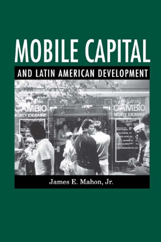 Mobile Capital and Latin American Development