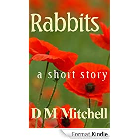 Rabbits: a short story of the First World War (English Edition)
