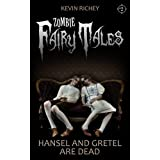 Hansel and Gretel Are Dead (Zombie Fairy Tales #2) (Kindle Edition) newly tagged
