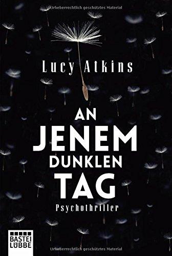 Atkins, Lucy: An jenem dunklen Tag
