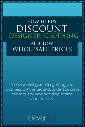 How To Buy Wholesale Designer Clothing Amazon com How to Buy