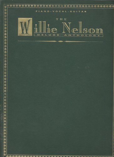 Willie Nelson -- Deluxe Anthology (Willie Nelson Sheet Music compare prices)