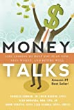 img - for Money Talks: Life Lessons to Help You Plan Now, Save Wisely, And Retire Well book / textbook / text book