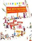 echange, troc Marie Delafon, Kitty Crowther, Rémi Saillard, Isabelle Chatelard - 365 histoires, comptines et chansons. Le Grand Livre des petits