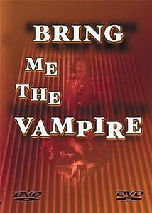 Bring Me the Vampire [DVD] [Region 1] [US Import] [NTSC]