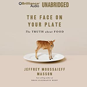 The Face on Your Plate Audiobook