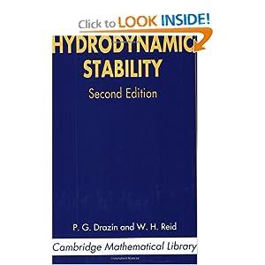 Hydrodynamic stability P. G. Drazin, W. H. Reid