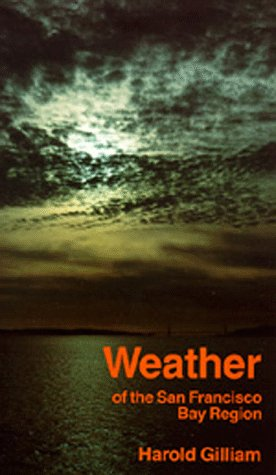 Weather of the San Francisco Bay Region (California Natural History Guides)