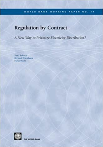 Regulation by Contract: A New Way to Privatize Electricity Distribution? (World Bank Working Papers)