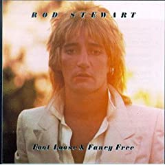 Rod Stewart Foot Loose & Fancy Free lyrics