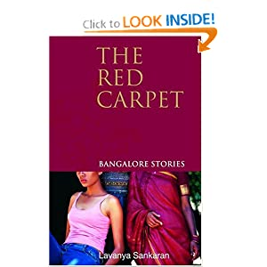 The Red Carpet: Bangalore Stories Lavanya Sankaran