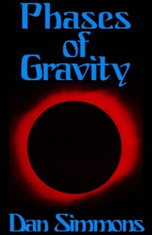 Phases of Gravity, Dan Simmons