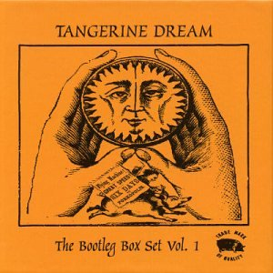 Tangerine Dream - The Bootleg Box Set, Vol. 1 - Zortam Music