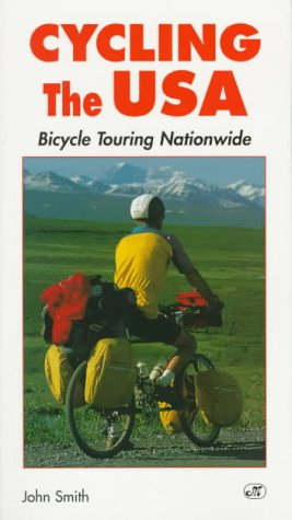 Cycling the USA: Bicycle Touring Nationwide (Bicycle Books)