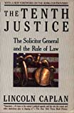 Tenth Justice-V955 (0394759559) by Caplan, Lincoln