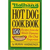 Nathan's Famous Hot Dog Cookbook ~ Murray Handwerker