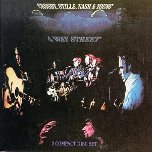 Crosby, Stills, Nash & Young - 4 Way Street (Disc 2) [Live] - Zortam Music