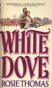 White Dove,the, ROSIE THOMAS