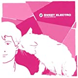 Sweet Electro: It Sounds Different