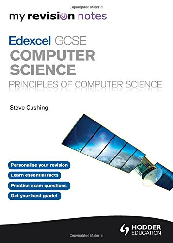 My Revision Notes Edexcel GCSE Computer Science