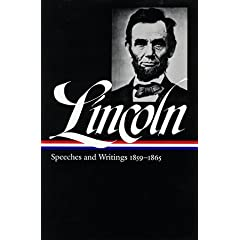 Lincoln : Speeches and Writings : 1859-1865 (Library of America) by Abraham Lincoln