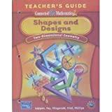 Shapes and Designs: Two- Dimensional Geometry, Teachers Guide (Connected Mathematics 2)