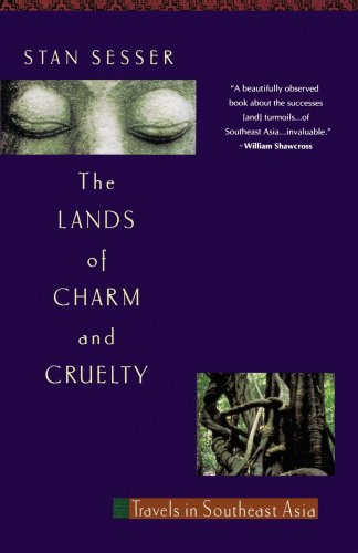 Lands of Charm and Cruelty: Travels in Southeast Asia, 1st Vintage Departures