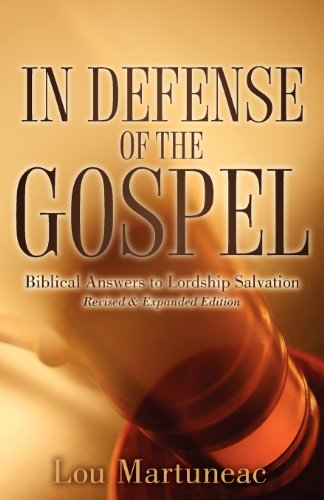 In Defense of the Gospel: Lou Martuneac: 9781597818674: Amazon.com: Books