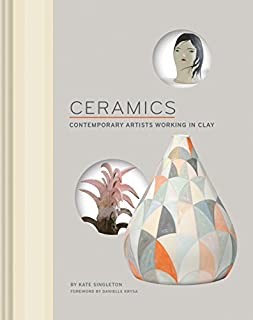 Book Cover: Ceramics: Contemporary Artists Working in Clay