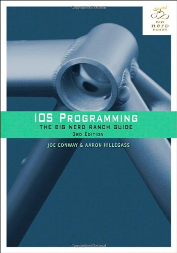 iOS Programming: The Big Nerd Ranch Guide (3rd Edition) (Big Nerd Ranch Guides) [Paperback]