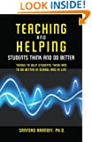 Teaching and Helping Students Think and Do Better: Things to Help Students Think and To Do Better in School and In Life