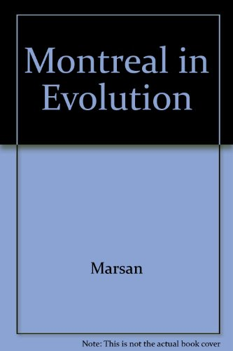 Montreal in Evolution