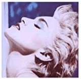 True Blue: (Re-Mastered Edition ) Madonna