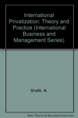 International Privatization: Theory and Practice