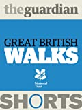 img - for Great British Walks (Guardian Shorts) book / textbook / text book
