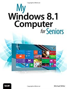 My Windows 8.1 Computer for Seniors (2nd Edition) by Que Publishing