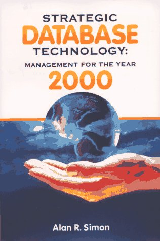 Strategic Database Technology: Management for the Year 2000