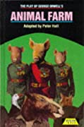 "The Play of ""Animal Farm"" (Heinemann Plays for 14-16+) by Peter Hall, George Orwell cover image"