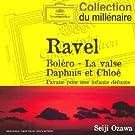 Ravel : Bol�ro - La Valse - Daphnis et Chlo� - Pavane pour une infante d�funte