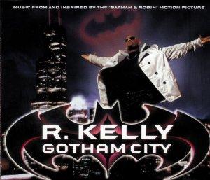 R. Kelly - Gotham City (Best of R. Clubbin) - Zortam Music