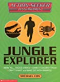 Jungle Explorer (Action-Seeker Handbooks) (0439977436) by Cox, Michael