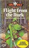 Flight from the Dark (Lone Wolf Adventures)