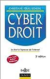 echange, troc Christiane Féral-Schuhl - Cyberdroit : L'Internet à l'épreuve du droit