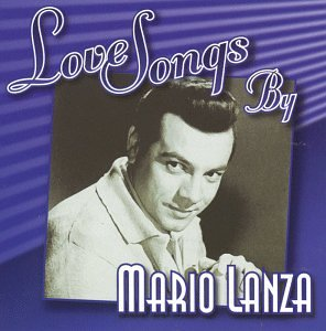Love Songs By Mario Lanza