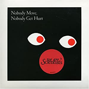 Nobody Move Nobody Get Hurt [Vinyl Single]