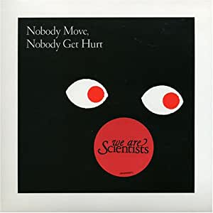 Nobody Move Nobody Get Hurt [Vinyl Single]